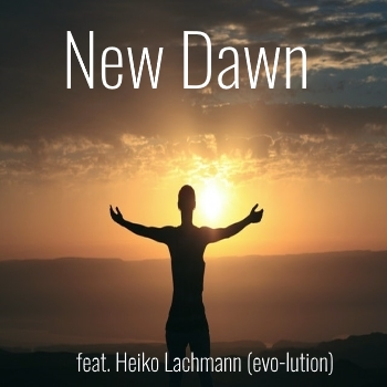 Tides of Life feat. Heiko Lachmann New Dawn - Neubeginn